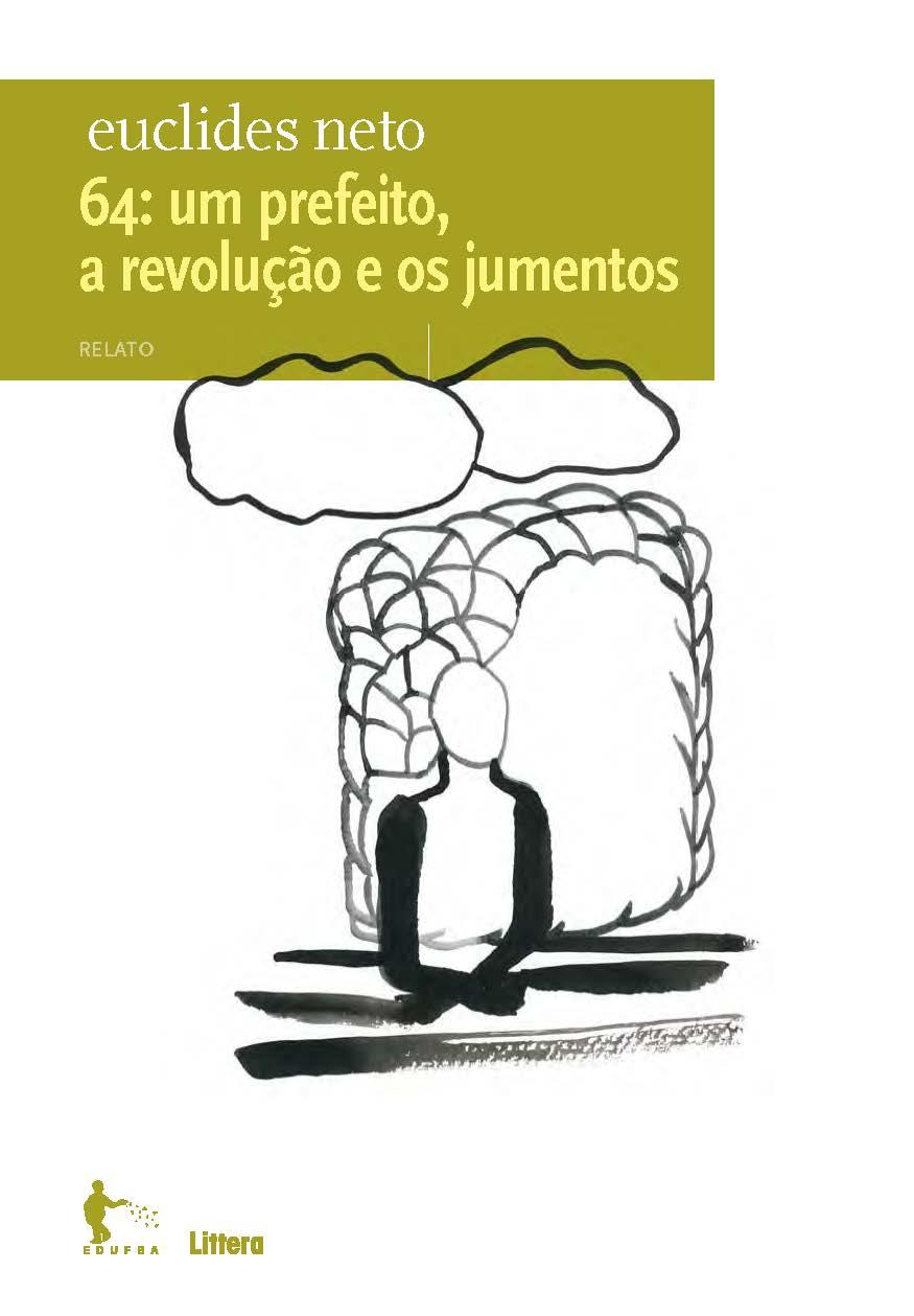 capa 64: um prefeito, a revolução e os jumentos
